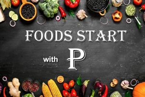 Delicious Foods that Start With P